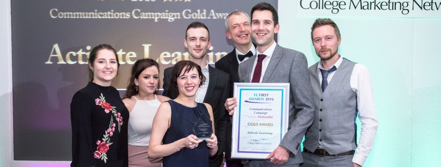 Activate Learning, Gold. FE First Award 2016 for Communications Campaign, College Marketing Network